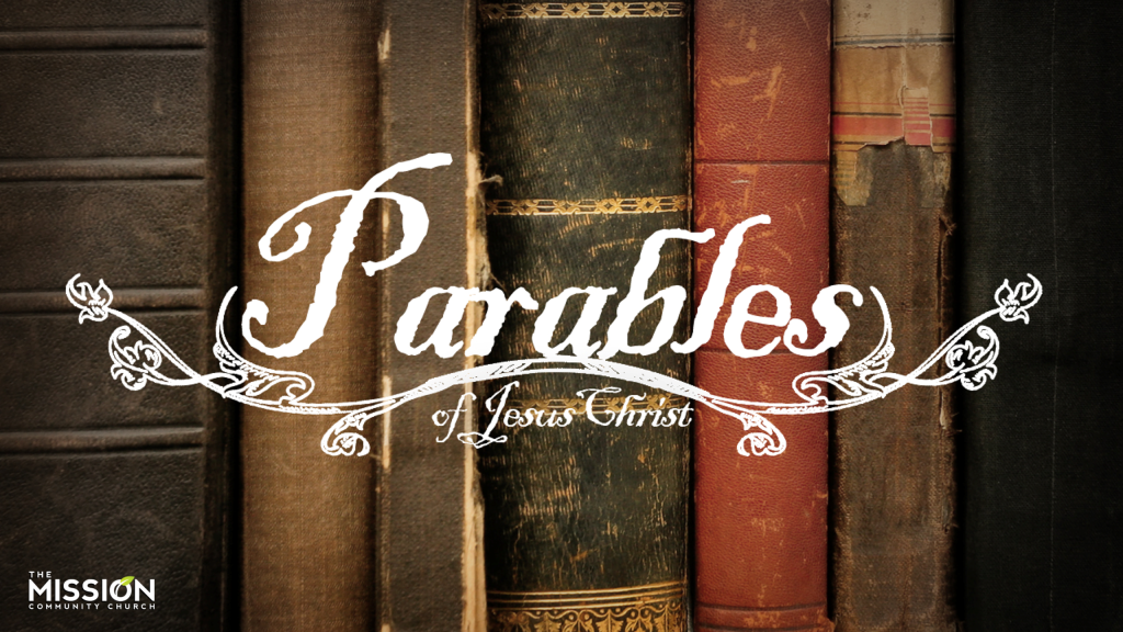 2012 September - The Parables of Jesus