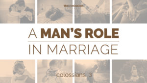 A Man's Role in Marriage, Marriage Counseling, Leadership