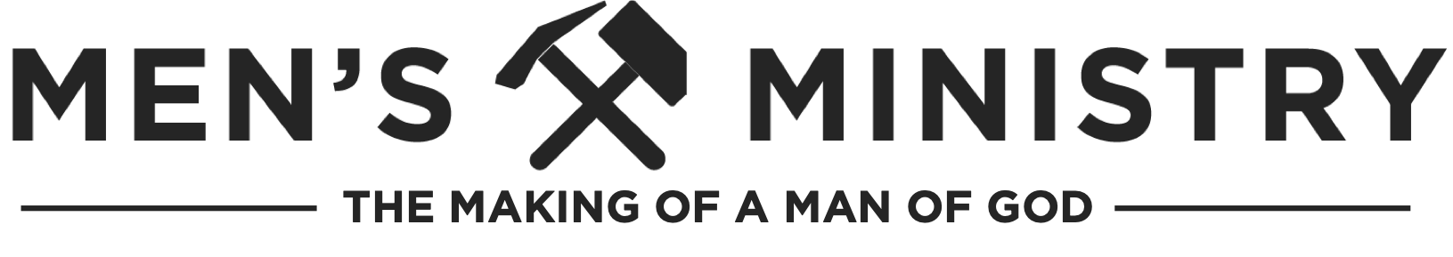 Men's Ministry in Carlsbad, Men's Bible Study, The making of a man of God