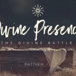Divine Presence, Christmas sermon, Birth of Jesus, Birth of Christ, The Divine Battle, Christmas Eve Service, The Mission Church Carlsbad