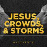 Matthew 8, churches that are still open near me, COVID-19