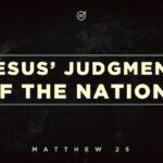 Jesus' Judgment of the Nations, Gospel of Jesus Christ, Babylon has fallen, Mark of the Beast (666)