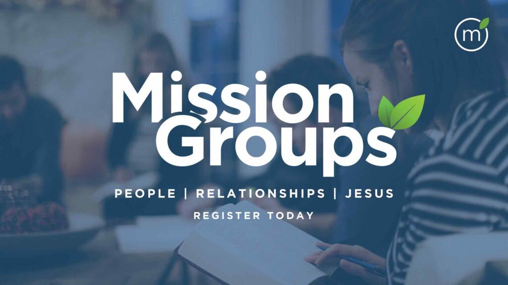 Mission Groups, Community Groups, Home Groups, Life Groups in Carlsbad